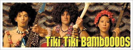Tiki Tiki Bamboooos