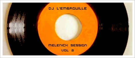 Embrouille - Melenik Mix