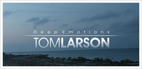 Tom Larson - Deep Emotions