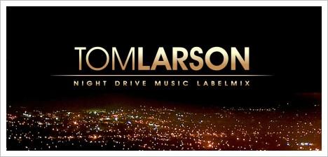 Tom Larson - Night Drive Music